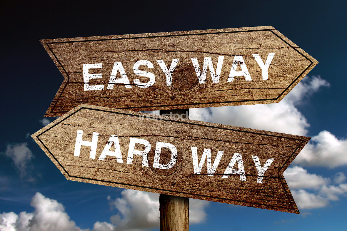 Easy Way And Hard Way