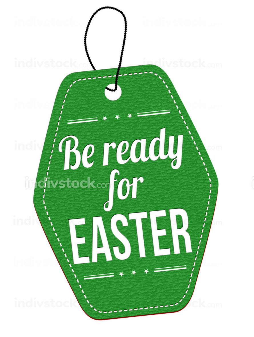 Be ready for Easter label or price tag