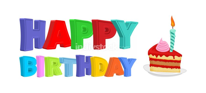 Happy birthday. Piece of festive cake with candle. Vector illust