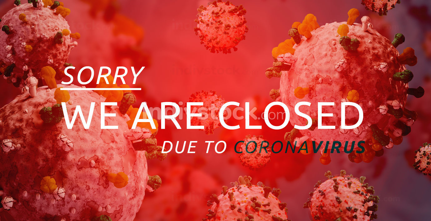 Sorry we are closed due to Corona virus 3d-illustration