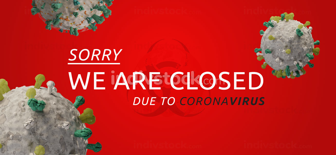 Sorry we are closed due to coronavirus 3d-illustration