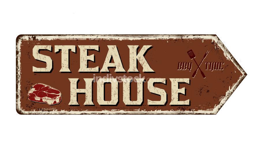 Steak House vintage rusty metal sign