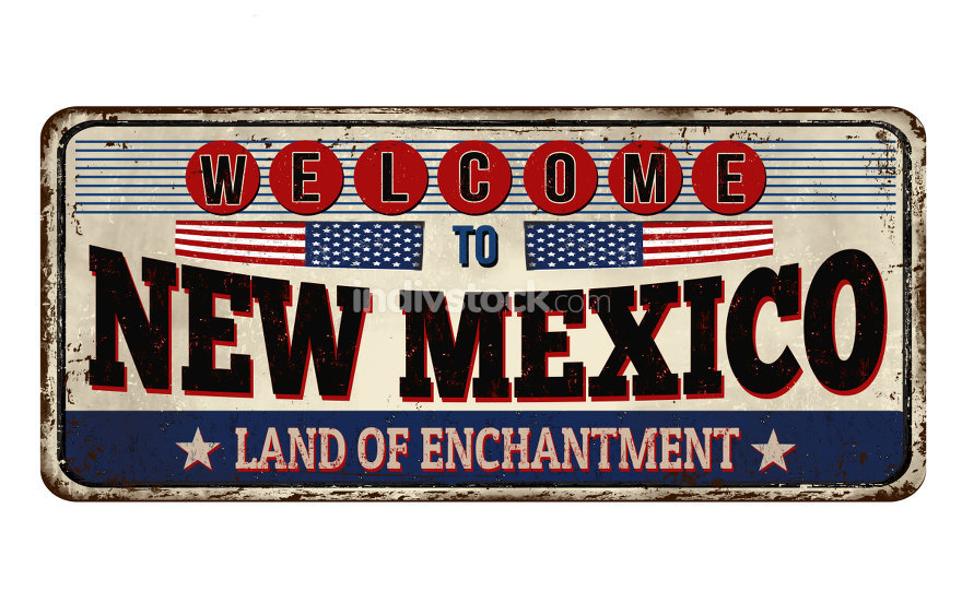 Welcome to New Mexico vintage rusty metal sign on a white background, vector illustration