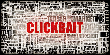 Clickbait as a Cheap Marketing Trick to Get A Click