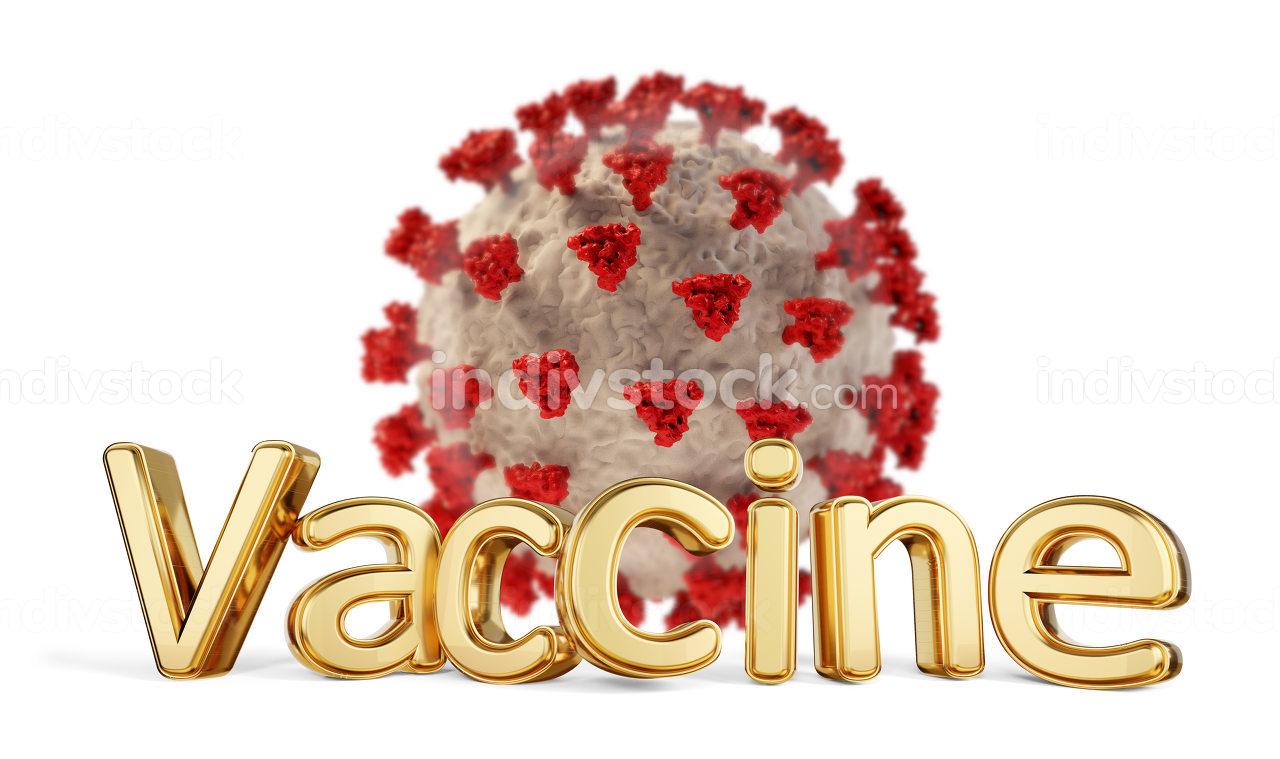 vaccine golden bold letters and Coronavirus 3d-illustration